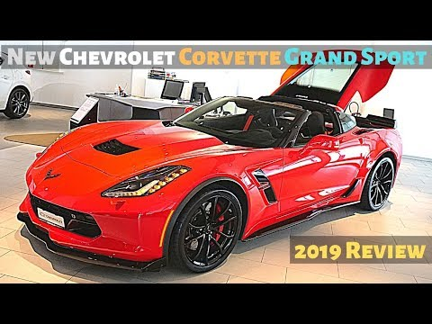 New Chevrolet Corvette Grand Sport V8 466HP 2019 Review Interior Exterior