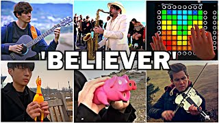 Who Played it Better: Believer (Guitar, Sax, Pig, Chicken, Violin, Launchpad, Bass)