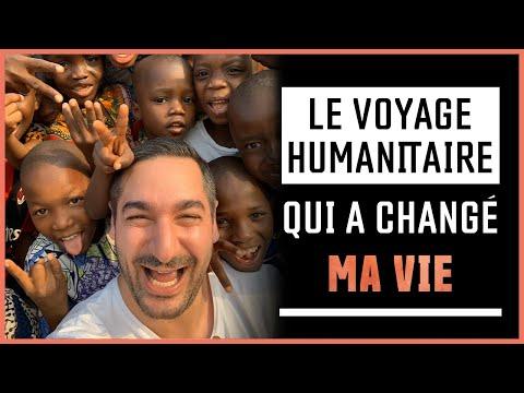 Le voyage humanitaire qui a changé ma vie !