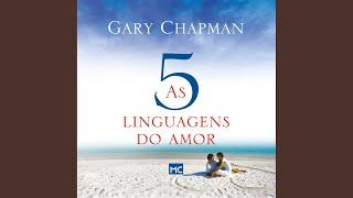 Chapter 33 - As Cinco Linguagens do Amor