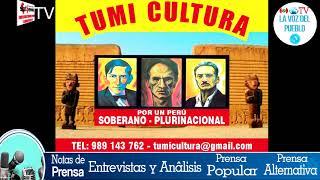 """""""TUMI Y CULTURA"""",""""SUTPECOS"""" y """"LA VOZ DEL PUEBLO"""" EN ACTO CULTURAL"""