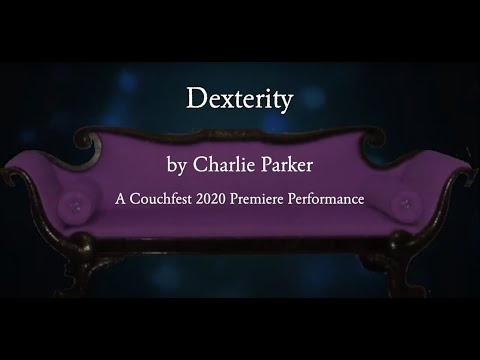 Dexterity, by Charlie Parker, Arranged by Lisa Noordergraaf. A virtual band video, created for Couchfest (5/10/2020, Somerville, MA).