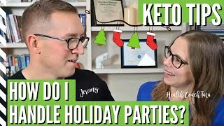 How Do I Handle Holiday Parties While On The Keto Diet? Lets Chat...with Health Coach Tara & Jeremy