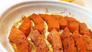 Тыква в Духовке КАРАМЕЛЬНАЯ .Простой Рецепт из Тыквы.. Pumpkin caramelized in the oven