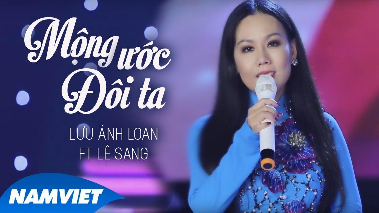Mộng Ước Đôi Ta - Lưu Ánh Loan ft Lê Sang (MV OFFICIAL) thumbnail