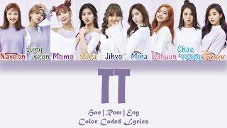 Gambar cover TWICE (트와이스) - TT [HAN|ROM|ENG Color Coded Lyrics]