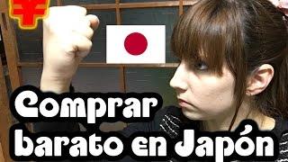#10 - Comprar barato en Japón