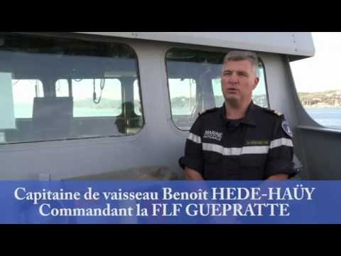 Interview du Capitaine de vaisseau Benoît HEDE-HAÜY - Commandant la FLF GUEPRATTE
