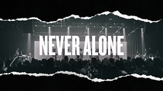 Never Alone - Hillsong Young & Free