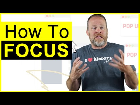 How to Focus - Learn How You Can Focus Without Getting ...