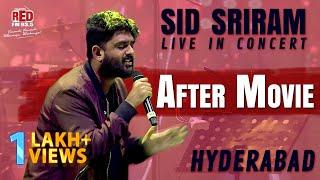 After Movie | Sid Sriram Live In Concert - Hyderabad | Red FM Telugu