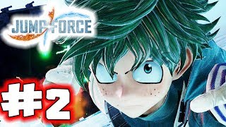 JUMP FORCE Gameplay Walkthrough Part 2 - Team Goku (Let's Play)