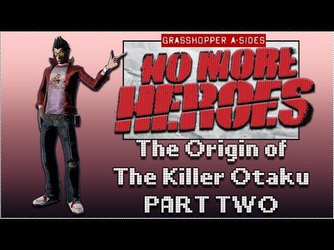 No More Heroes | The Origin of the Killer Otaku [PART TWO]