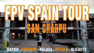 Camino a la meca, SAN CHARPU | FPV SPAIN TOUR