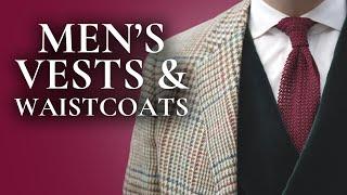 How to Wear a Vest or Men's Waistcoat When Layering The Stylish Way - Gentleman's Gazette