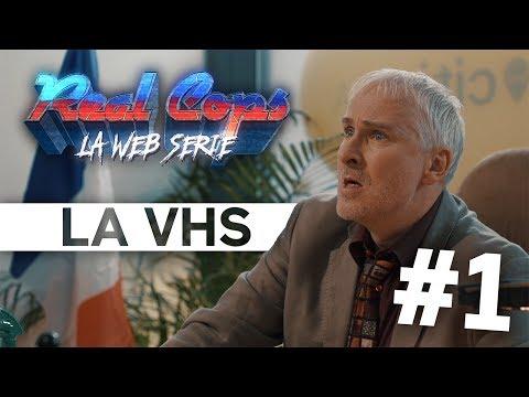 Real Cops, la web-série - Épisode 1- La VHS
