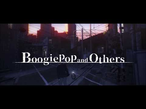 Boogiepop and Others ( ブギーポップは笑わない )