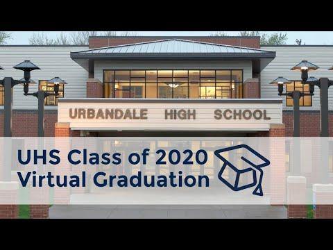 Urbandale High School Class of 2020 Virtual Graduation