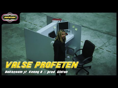 BOKOESAM – VALSE PROFETEN FT. KENNY B