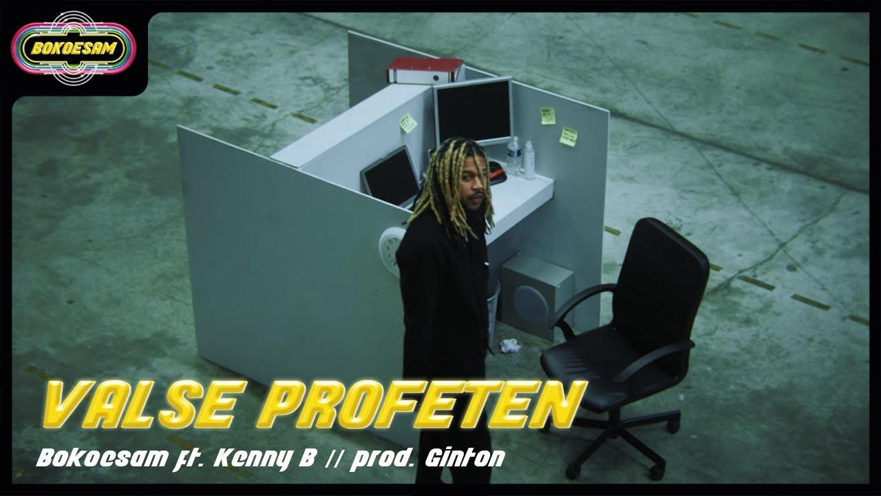 >BOKOESAM – VALSE PROFETEN FT. KENNY B