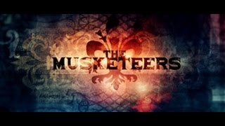 The Musketeers Titles BBC
