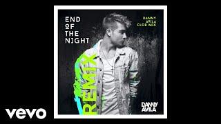 Danny Avila   End Of The Night (Danny Avila Club Mix [Audio])