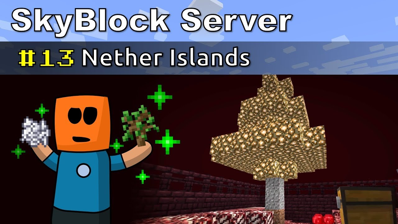 Minecraft SkyBlock ep13 | Nether Islands