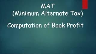 Minimum Alternate Tax  Part III Computation of Book Profits