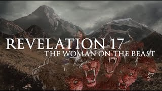Revelation 17 - The Woman on the Beast