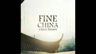 Chris Brown - Fine China(JBird x ESTA Remix)