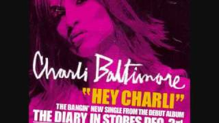 Charli Baltimore- Hey Charli [Explicit/Unedited Version]