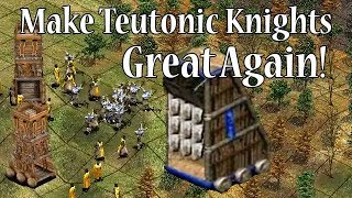 Make Teutonic Knights Great Again!