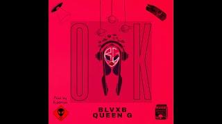 تحميل و مشاهدة BLVXB ft. QUEEN G - OK || بلاكبي / كوين جي - اوكي Prod by RUHMVN MP3