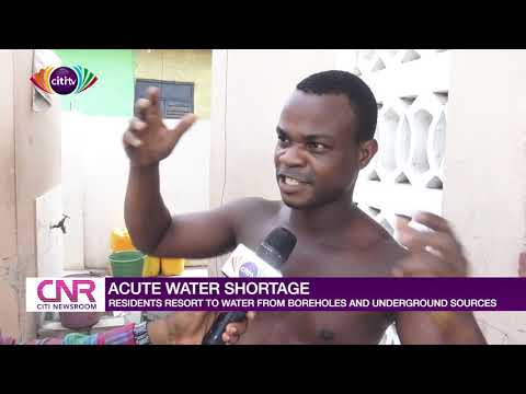 Acute water shortage: Residents resort to water from boreholes and underground sources