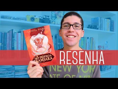 Resenha: A Profecia de Samsara - Leticia Vilela | 3dudes