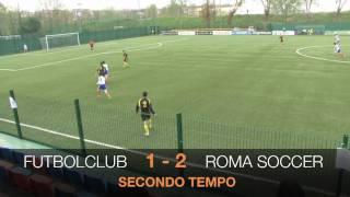 Futbolclub - Roma Soccer (Allievi Provinciali Fascia B '09-'10) 1-2: tutti gli highlights