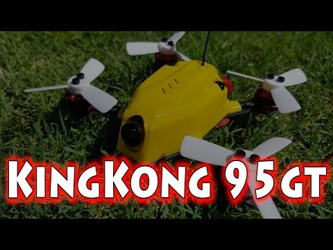 KingKong 95gt Micro Drone Review