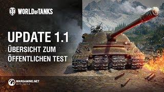 Update 1.1. Übersicht zum öffentlichen Test [World of Tanks Deutsch]