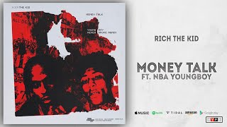 Rich The Kid - Money Talk Ft. NBA YoungBoy