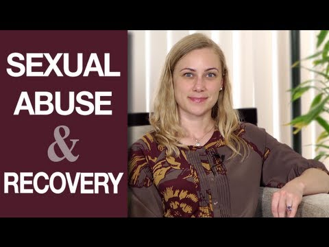Sexual Abuse: How do we recover & how long does it take? Mental Heath Videos with Kati Morton