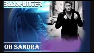 Basshunter - sandra (Alphacute remix)