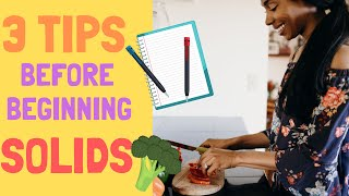 Starting Baby Led Weaning: 3 Tips for Any Parent Before Beginning