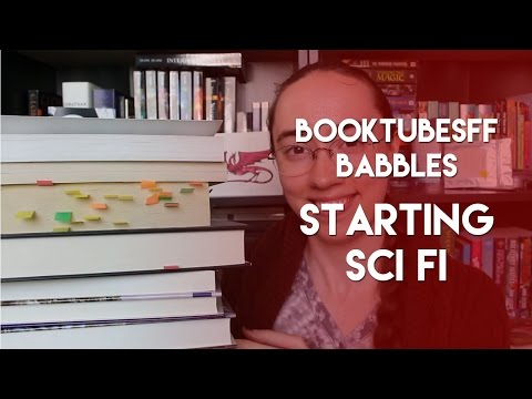 #BooktubeSFF Babbles: Starting Science Fiction