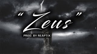"""Zeus"" | HARD EPIC CHOIR RAP BEAT INSTRUMENTAL 2017 (Prod. By Reaptix)"