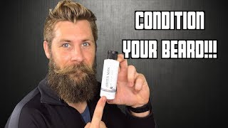 How To Use Beard Conditioner!!!