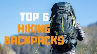 Best Hiking Backpack in 2019 - Top 6 Hiking Backpacks Review