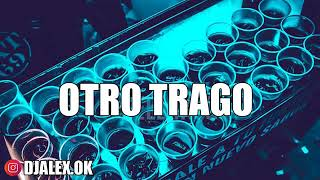 OTRO TRAGO REMIX   SECH ✘ DARELL ✘ DJ ALEX FIESTERO REMIX