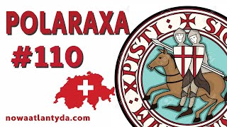 Polaraxa 110 - Templariusze w Szwajcarii