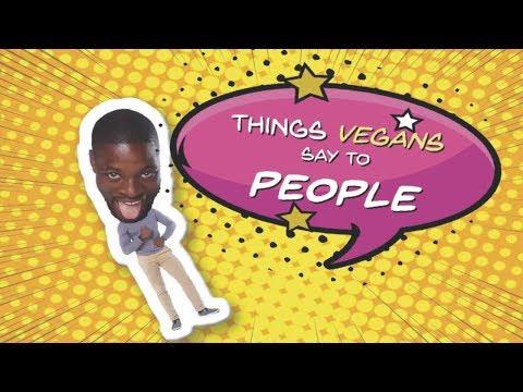 Things Vegans Say To People - @PreacherLawson