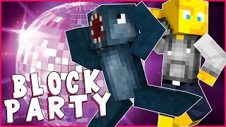 Minecraft - BLOCK PARTY W/AshDubh